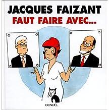 FAUT FAIRE AVEC...