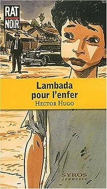 Lambada pour l'Enfer par Hugo
