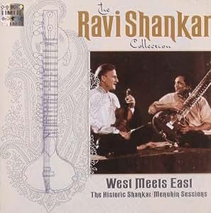 West Meets East: The Historic Shankar / Menuhin Sessions
