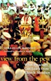 img - for View from the Pew: What Preachers Can Learn from Church Members by Lora-Ellen McKinney PH.D. (2005-06-01) book / textbook / text book