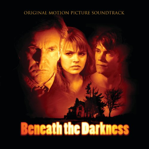 Beneath the Darkness (2011) Movie Soundtrack