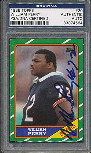 (1986 Topps #20 William Perry Certified Authentic Signed Auto *4564 - PSA/DNA Certified - NFL Autographed Football Cards)