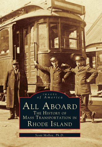 All Aboard: The History of Mass Transportation in Rhode Island (RI) (Images of America)