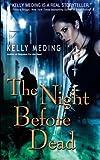 The Night Before Dead (Dreg City) (Volume 6)