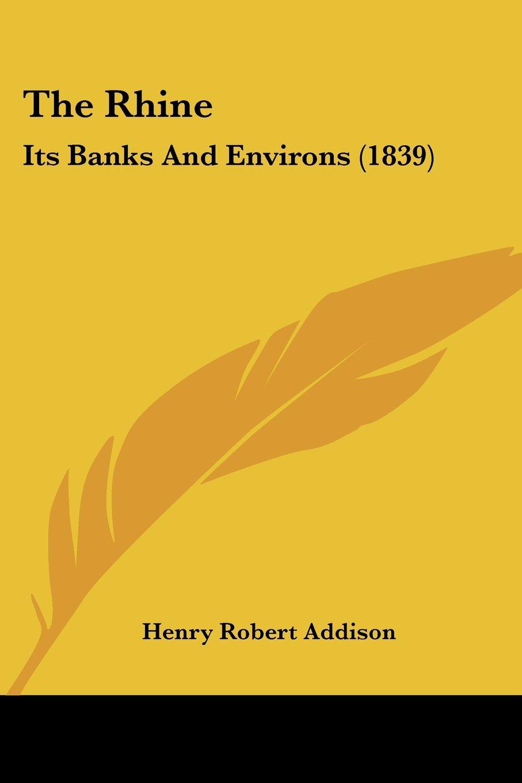 Download The Rhine: Its Banks And Environs (1839) pdf epub