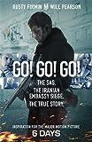 Go! Go! Go!: The SAS. The Iranian Embassy Siege. The True Story
