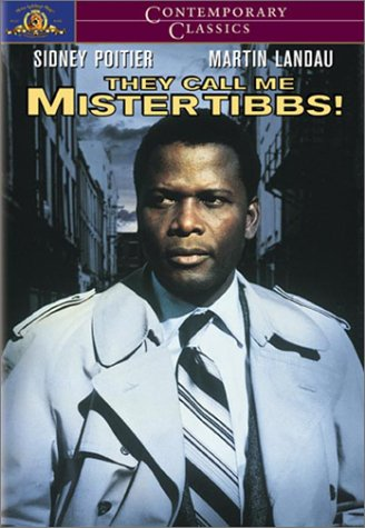 they call me mister tibbs - 3