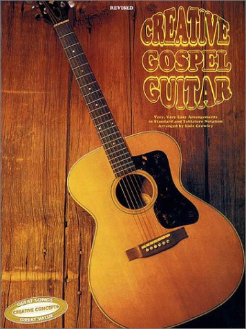 Gospel Music Tablature - Creative Gospel Guitar in Tab: Tablature Guitar Music Book