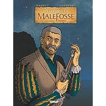CHEMINS DE MALEFOSSE (INTÉGRALE CHAPITRE 5)