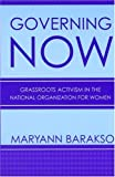 Governing NOW, Maryann Barakso, 080144280X