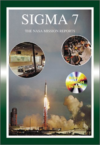 Download Sigma 7: The NASA Mission Reports: Apogee Books Space Series 37 pdf