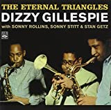 The Eternal Triangles. Dizzy Gillespie with Sonny Rollins, Sonny Stitt and Stan Getz