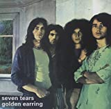 Seven Tears by Golden Earring (2001-11-20)