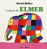 L'amico di Elmer. Ediz. illustrata