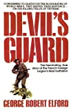 Devil's Guard, George R. Elford, 0440614236