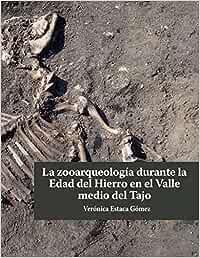 La zooarqueología durante la Edad del Hierro en el Valle medio del Tajo