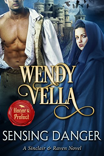 Historical romance with a touch of paranormal from #1 bestselling author Wendy Vella: Sensing Danger