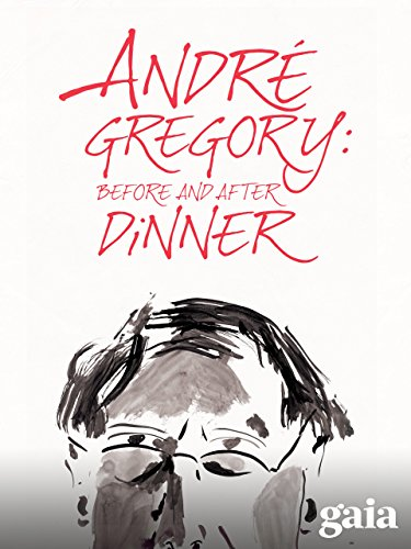 andre-gregory-before-and-after-dinner