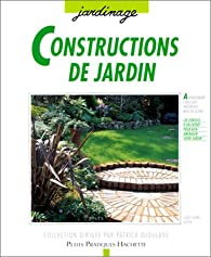 Constructions de jardin par Louis-Henri Boyer