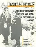 Dignity and Defiance, Mark Weitzman, Daniel Landes, 0943058155