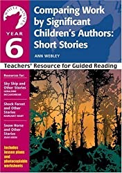 Comparing Work by Significant Children's Authors - Short Stories: Year 6: Teachers' Resource (White Wolves) (White Wolves: Comparing Work) by Webley, Ann published by A & C Black Publishers Ltd (2004)