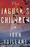 The Jaguar's Children: A novel