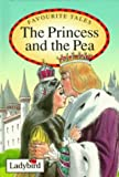The Princess and the Pea (Favourite Tales)