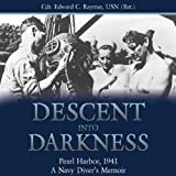 Front cover for the book Descent into darkness : Pearl Harbor, 1941: a Navy diver's memoir by Edward C Raymer