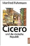 Cicero und die römische Republik