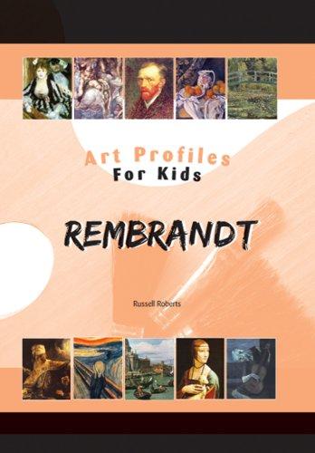 Rembrandt (Art Profiles for Kids)