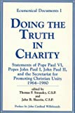 Doing the Truth in Charity, Thomas F. Stransky, John B. Sheerin, 0809123983