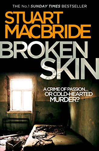Broken Skin (Logan Mcrae, Band 3)