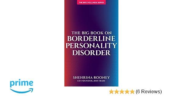 The Big Book on Borderline Personality Disorder (Bpd Wellness