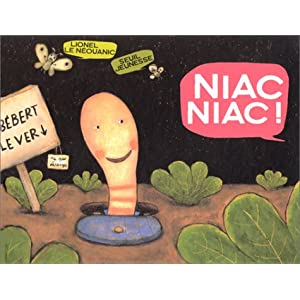 Niac niac ! par Le Néouanic
