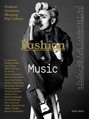 Fashion + music (Anglais) Relié – 1 août 2016 Katie Baron Laurence King Publishing 1780677480 Art
