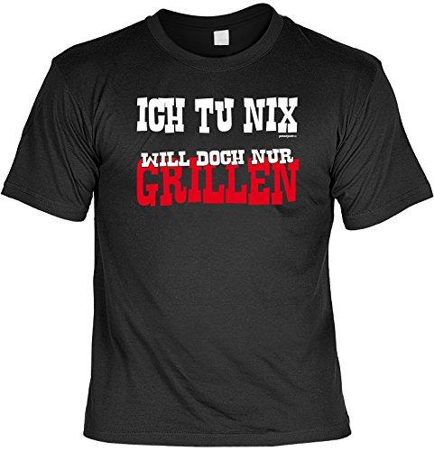 T-Shirt - Ich tu nix - Will doch nur Grillen - lustiges Sprüche Shirt als Geschenk für Grill Fans mit Humor