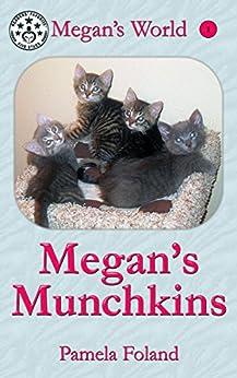 Megan's Munchkins (Megan's World Book 1) (English Edition) por [Foland, Pamela]
