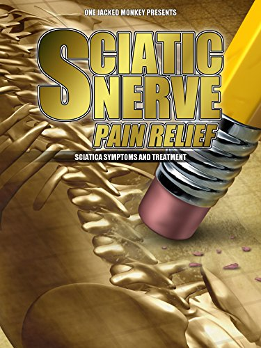 Sciatic Nerve Pain Relief  Sciatica Symptoms And Treatment