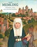 img - for Hans Memling: Portraiture, Piety, and a Reunited Altarpiece book / textbook / text book