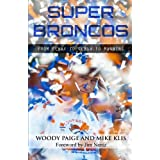 Super Broncos: From Elway to Tebow to Manning by Woody Paige, Mike Klis and Jim Nantz  (May 6, 2014)
