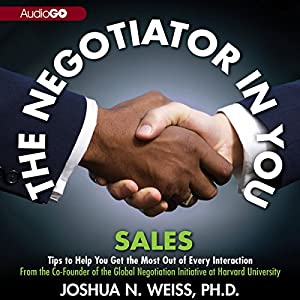 The Negotiator in You: Sales Audiobook