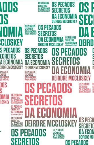 Os pecados secretos da economia (Coleção Exit)