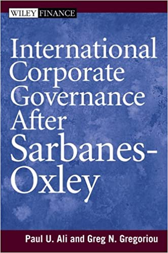 International Corporate Governance After Sarbanes Oxley Wiley