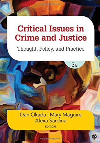 CRITICAL ISSUES IN CRIME AND J USTICE