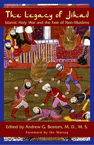 The Legacy Of Jihad: Islamic Holy War And The Fate Of Non-muslims