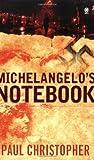 Michelangelo's Notebook, Paul Christopher, 0451411862