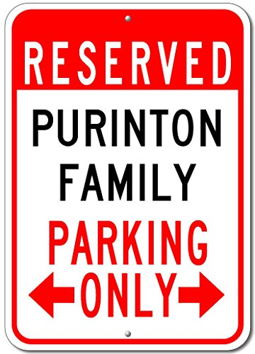 "PURINTON FAMILY Parking Sign - Custom PURINTON Family Last Name Aluminum Sign - 12""x18"""
