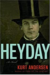 Heyday: A Novel Kindle Edition