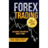 Forex Trading: The Basics Explained in Simple Terms (Bonus System incl. videos) (Forex, Forex for Beginners, Make Money Online, Currency Trading, Foreign Exchange, Trading Strategies, Day Trading)