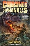Chronos Commandos - Dawn Patrol, Stuart Jennett, 1782760067